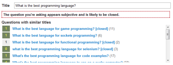 Questions with subjects that seem subjective generate a warning on Stack Overflow